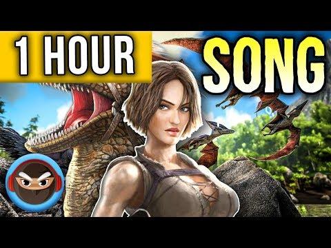 1 HOUR ► ARK SURVIVAL EVOLVED SONG