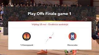 Livestream play off finales eredivisie zaalvoetbal 't knooppunt vs. hovocubo 18 mei 2018