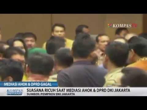 Mediasi Ahok Dengan DPRD Berakhir Ricuh