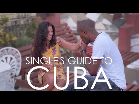 SINGLE'S GUIDE TO CUBA: Foreigners & Cubans (2/2)