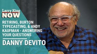 Retiring, Burton Typecasting, & Andy Kaufman - Danny DeVito Answers Your Questions