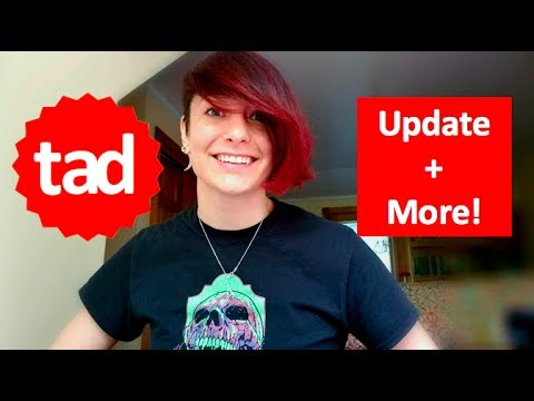 Tad Progress Update + Another Exciting Announcement!