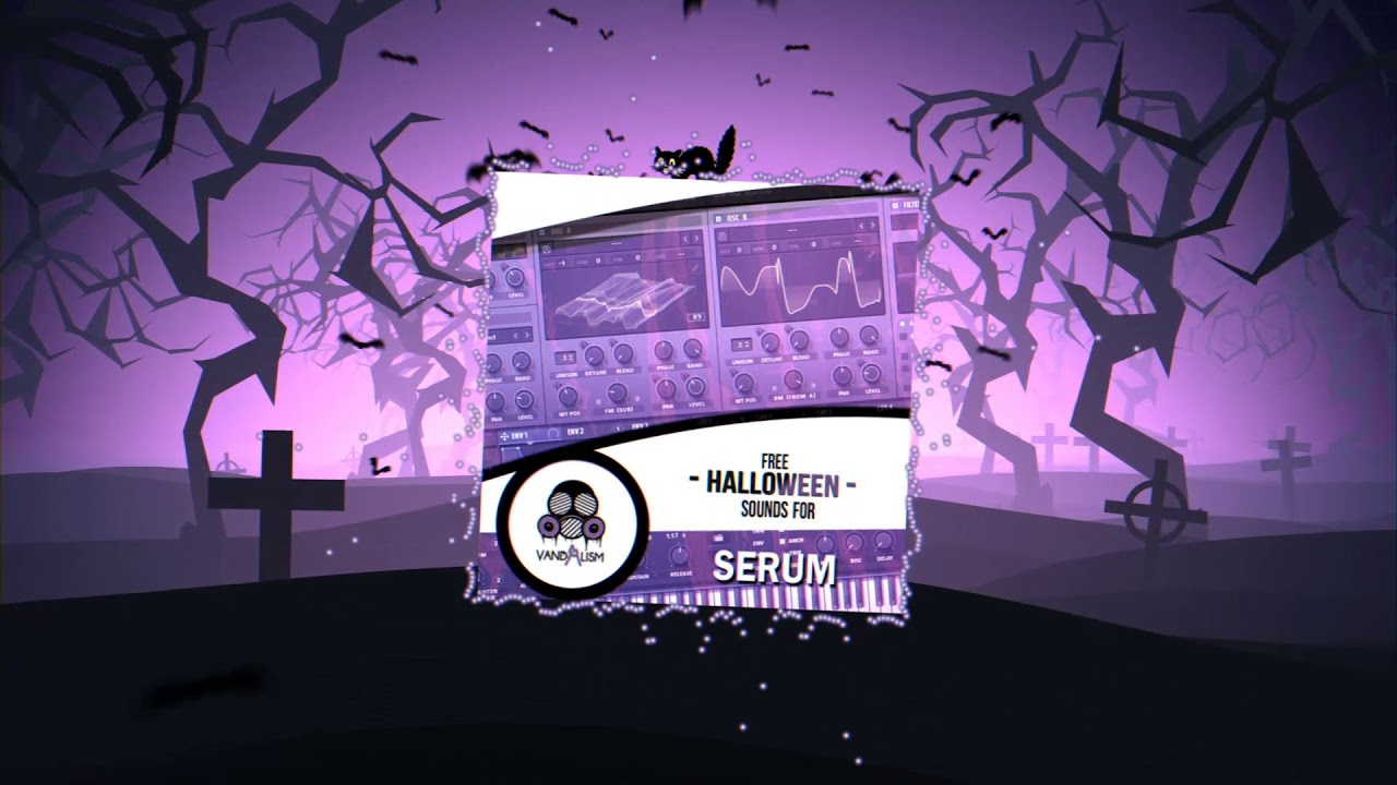 FREE HALLOWEEN Sounds For Serum