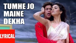Tumhe Jo Maine Dekha Lyrical Video | Main Hoon Na | Shahrukh Khan, Sushmita Sen
