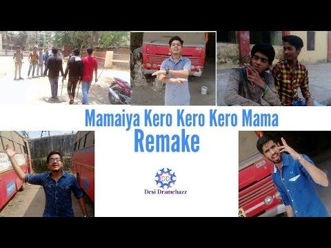 Mamaiya kero kero kero mama || Remake || Arjun || New + Old Generation