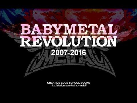 BABYMETAL REVOLUTION 2007 - 2016 History Timeline