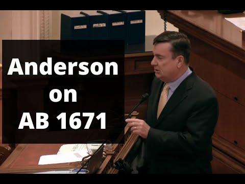 Senator Anderson on AB 1671