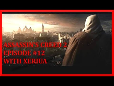 Assassin's Creed 2 Walkthrough Part 12 - The Medici Massacre - (HD Let's Play By Xeriua)