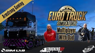 euro truck simulator 2 (Armstrong haulage) DAY 137 /convoy/with dad