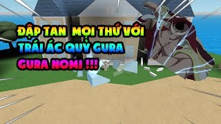 Roblox-Steve's One Piece | Use Left The Demon Gura Gura Nomi Smashed Map | Dime Occho