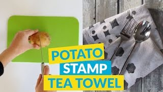How To Decorate Your Tea Towel With A Potato Stamp