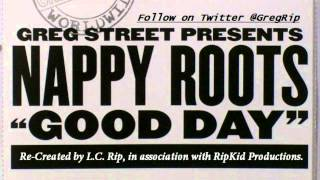 Nappy Roots - Good Day [Instrumental w/ Hook]