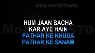 Patthar Ke Khuda Karaoke Jagjit Singh Video Lyrics