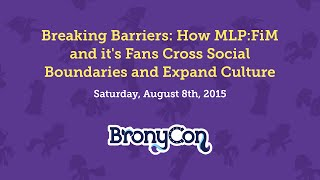 Breaking Barriers: How MLP:FiM and it's Fans Cross Social...