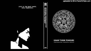 Gnaw Their Tongues - Glossolalia