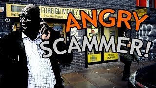 "SCAMMER FURIOUS WHEN ANOTHER STEALS HIS MONEY!  ""I don't know heem!"""