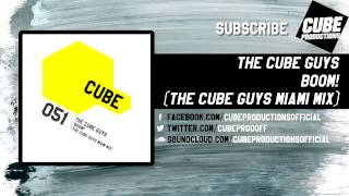 THE CUBE GUYS - Boom! (The Cube Guys Miami mix) [Official]