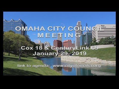 Omaha Nebraska City Council meeting January 29, 2019