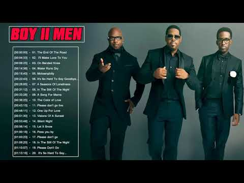 Boyz II Men Greatest Hits - Boyz II Men Best Songs - Boyz II Men Love Songs Album