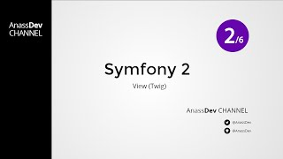 AnassDev - Symfony 2 : View (twig) - Ep 9 part 2