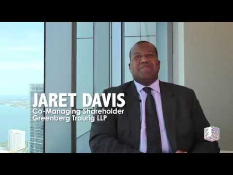 How to make it in MIAMI. Jaret Davis of Greenberg Traurig shares 3 key things!