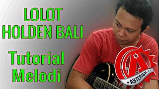 Tutorial Melodi Lolot Holden Bali.mp3