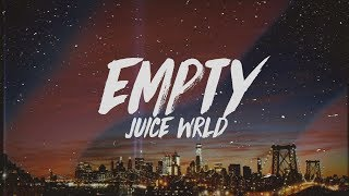 Download Juice WRLD - Empty (Lyrics) Mp3 and Videos