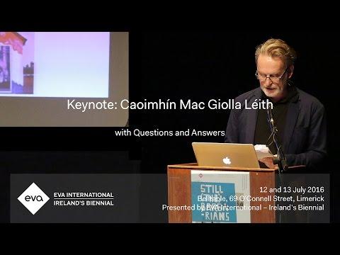 EVA16 - Keynote: Caoimhín Mac Giolla Léith with Q&A - Still (the) Barbarians: A Symposium