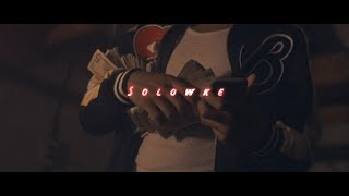 """vuclip Solowke """"I Aint Gone Front My Shit PT2"""" (Official Music Video)"""