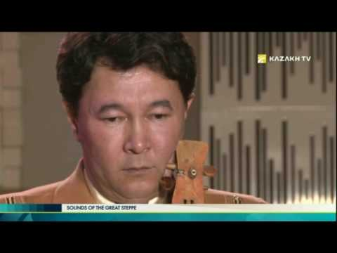 Sounds of the Great Steppe №1 (10.04.2017) - Kazakh TV