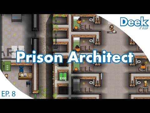 Prison Architect Ep.8 - World's Smallest Solitary Cells - Setting up Prisoner's Work Time