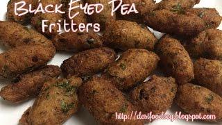 Black Eyed Pea Fritters Recipe   Lobiya Ke Pakode   Acarajes Quennels