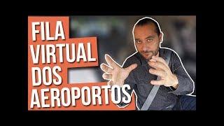 FILA VIRTUAL DOS AEROPORTOS