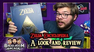 The Legend of Zelda Encyclopedia: A Look and Review | Break Room Arcade
