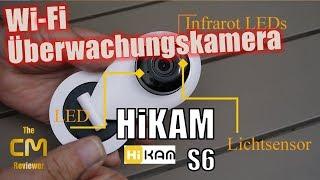 HiKam S6 Test: Deutsche Wi-Fi Überwachungskamera für Dummies - Han...