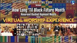 Sunday Virtual Worship Service: February 7th, 2021