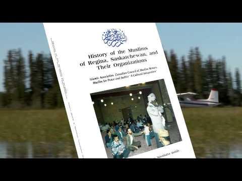 History of the Muslims of Regina, Saskatchewan... by Naiyer Habib & Mahlaqa Naushaba Habib