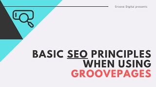 Basic SEO principles when using GroovePages