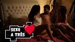 ACABOU O AMOR - SEXO A TRÊS