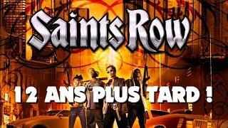 SAINTS ROW : 12 ANS PLUS TARD (2006-2018) ! Gameplay FR