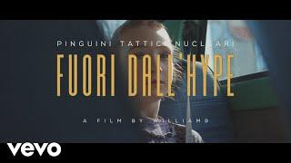 Pinguini Tattici Nucleari - Fuori dall'Hype (Official Video)