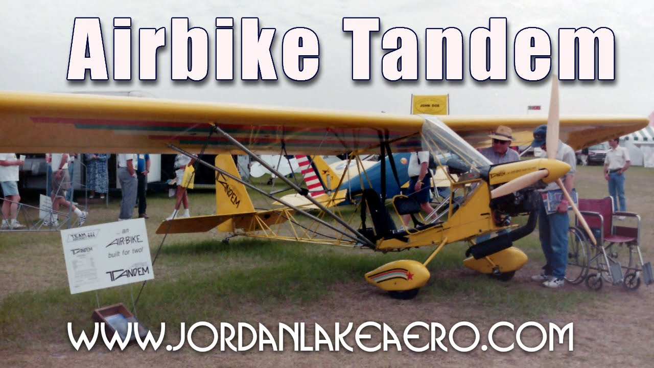 Airbike tandem experimental aircraft, Jordan Lake aero' Tandem Airbike  ultralight aircraft in Canada