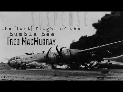 "FRED MACMURRAY Pilot during ""The Flight of the Bumble Bee"" • High Flying True Story from SUSPENSE"