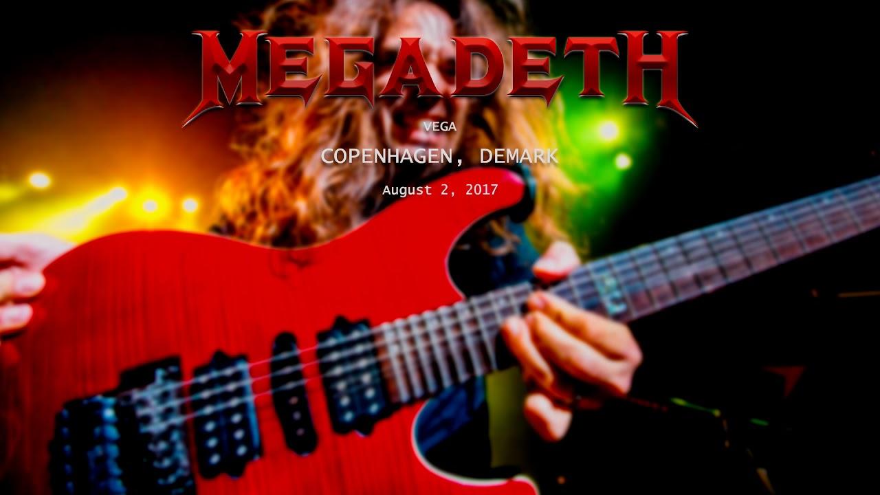 Megadeth - Copenhagen, Denmark - 08/02/17 (AUDIO)