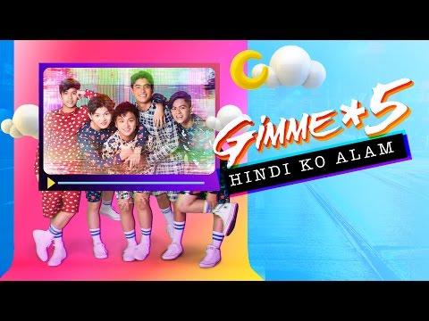 Gimme 5 - Hindi Ko Alam (Audio)