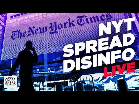 Live Q&A: NYT Uses Disinformation to Attack Competitor; Cartels Use Wristbands to Track People