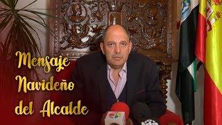 Mensaje Navideño del alcalde Ángel Vadillo