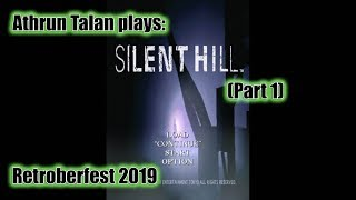 Silent Hill (Part 1) - Retroberfest 2019 (Episode 12)