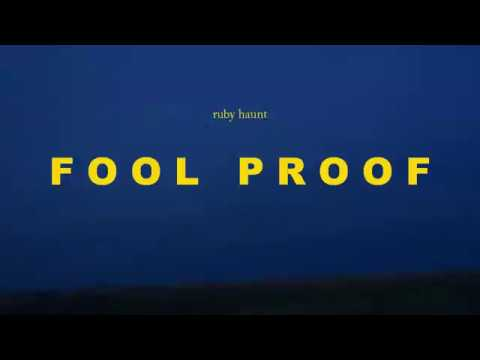 Ruby Haunt - Fool Proof
