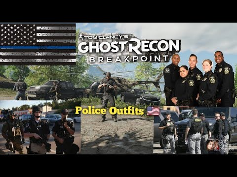 *Ghost Recon Breakpoint Police Outfits |